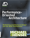 Performance-Oriented Architecture: Rethinking Architectural Design and the Built Environment (0470973315) cover image