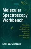 thumbnail image: Molecular Spectroscopy Workbench Advances Applications and Practical Advice on Modern Spectroscopic Analysis