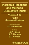 Inorganic Reactions and Methods, Volumes 1-18, Cumulative Index, Part 2: Compound Indexes (0471327115) cover image