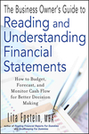 The Business Owner's Guide to Reading and Understanding Financial Statements: How to Budget, Forecast, and Monitor Cash Flow for Better Decision Making (1118143515) cover image