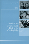 Youth Civic Development: Work at the Cutting Edge: New Directions for Child and Adolescent Development, Number 134 (1118229215) cover image