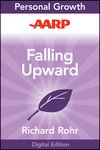 AARP Falling Upward: A Spirituality for the Two Halves of Life (1118248015) cover image