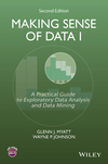 thumbnail image: Making Sense of Data I: A Practical Guide to Exploratory Data Analysis and Data Mining, 2nd Edition