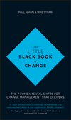 The Little Black Book of Change: The 7 fundamental shifts for change management that delivers (1119209315) cover image