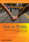 Out in Public: Reinventing Lesbian / Gay Anthropology in a Globalizing World (1405191015) cover image