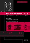 Bioinformatics: A Practical Guide to the Analysis of Genes and Proteins, 2nd Edition (0471461016) cover image