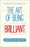 thumbnail image: The Art of Being Brilliant: Transform Your Life by Doing What Works For You