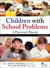 Children With School Problems: A Physician's Manual (1118302516) cover image