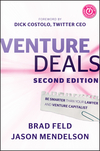 Venture Deals: Be Smarter Than Your Lawyer and Venture Capitalist, 2nd Edition (1118443616) cover image
