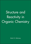Structure and Reactivity in Organic Chemistry (1405186216) cover image