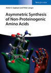 Asymmetric Synthesis of Non-Proteinogenic Amino Acids (3527340416) cover image