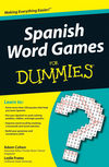 Spanish Word Games For Dummies (0470595817) cover image
