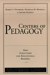 Centers of Pedagogy, New Structures for Educational Renewal , Volume 2 (0787945617) cover image