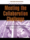 Meeting the Collaboration Challenge Workbook: Developing Strategic Alliances Between Nonprofit Organizations and Businesses (0787962317) cover image
