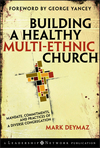 Building a Healthy Multi-ethnic Church: Mandate, Commitments and Practices of a Diverse Congregation (0787995517) cover image