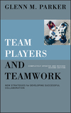 Team Players and Teamwork: New Strategies for Developing Successful Collaboration, Completely Updated and Revised, 2nd Edition (0787998117) cover image