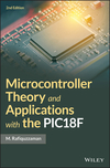Microcontroller Theory and Applications, with the PIC18F, 2e (1119448417) cover image