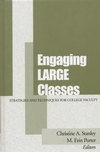 Engaging Large Classes: Strategies and Techniques for College Faculty (1882982517) cover image