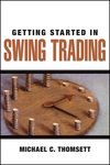 Getting Started in Swing Trading (0470084618) cover image