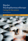 Bipolar Psychopharmacotherapy: Caring for the Patient, 2nd Edition (0470747218) cover image