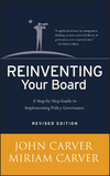 Reinventing Your Board: A Step-by-Step Guide to Implementing Policy Governance, Revised Edition (0787981818) cover image