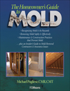 The Homeowner's Guide to Mold (0876298218) cover image