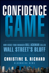 Confidence Game: How Hedge Fund Manager Bill Ackman Called Wall Street's Bluff (1118010418) cover image