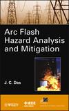 ARC Flash Hazard Analysis and Mitigation (1118163818) cover image