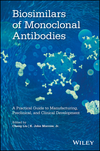 thumbnail image: Biosimilars of Monoclonal Antibodies: A Practical Guide to Manufacturing, Preclinical, and Clinical Development