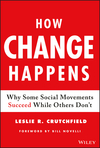How Change Happens: Why Some Social Movements Succeed While Others Don't (1119413818) cover image