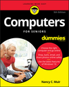 Computers For Seniors For Dummies, 5th Edition (1119420318) cover image