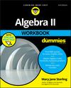 Algebra II Workbook For Dummies, 3rd Edition (1119543118) cover image