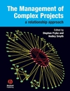 The Management of Complex Projects: A Relationship Approach (1405124318) cover image
