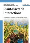 Plant-Bacteria Interactions: Strategies and Techniques to Promote Plant Growth (3527319018) cover image
