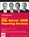 Professional Microsoft SQL Server 2008 Reporting Services (0470242019) cover image