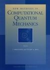 New Methods in Computational Quantum Mechanics, Volume 93 (0471143219) cover image