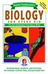 珍妮丝·万克肖betway官网的《每个孩子的生物学:101个真正有效的简单实验》