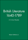 British Literature 1640-1789: A Critical Reader (0631197419) cover image