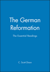 The German Reformation: The Essential Readings (0631208119) cover image