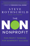 The Non Nonprofit: For-Profit Thinking for Nonprofit Success (1118021819) cover image