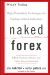 Naked Forex: High-Probability Techniques for Trading Without Indicators (1118114019) cover image