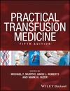 Practical Transfusion Medicine, 5th Edition (1119129419) cover image