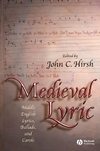 Medieval Lyric: Middle English Lyrics, Ballads, and Carols (1405114819) cover image