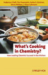What's Cooking in Chemistry?: How Leading Chemists Succeed in the Kitchen, 2nd Edition (3527326219) cover image