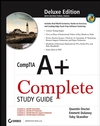 CompTIA A+ Complete Study Guide: Exams 220-601 / 602 / 603 / 604, Deluxe Edition (047004831X) cover image
