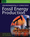Environmentally Conscious Fossil Energy Production (047023301X) cover image