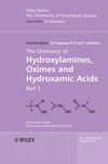 The Chemistry of Hydroxylamines, Oximes and Hydroxamic Acids, Volume 1 (047051261X) cover image