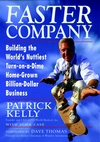 Faster Company: Building the World's Nuttiest, Turn-on-a-Dime, Home-Grown, Billion-Dollar Business (047124211X) cover image