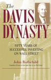 The Davis Dynasty: Fifty Years of Successful Investing on Wall Street (047147441X) cover image
