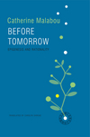 Before Tomorrow: Epigenesis and Rationality (074569151X) cover image